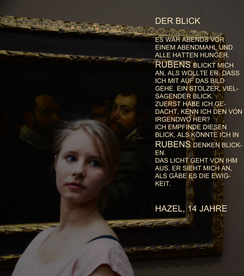 Hazel über Rubens' Blick